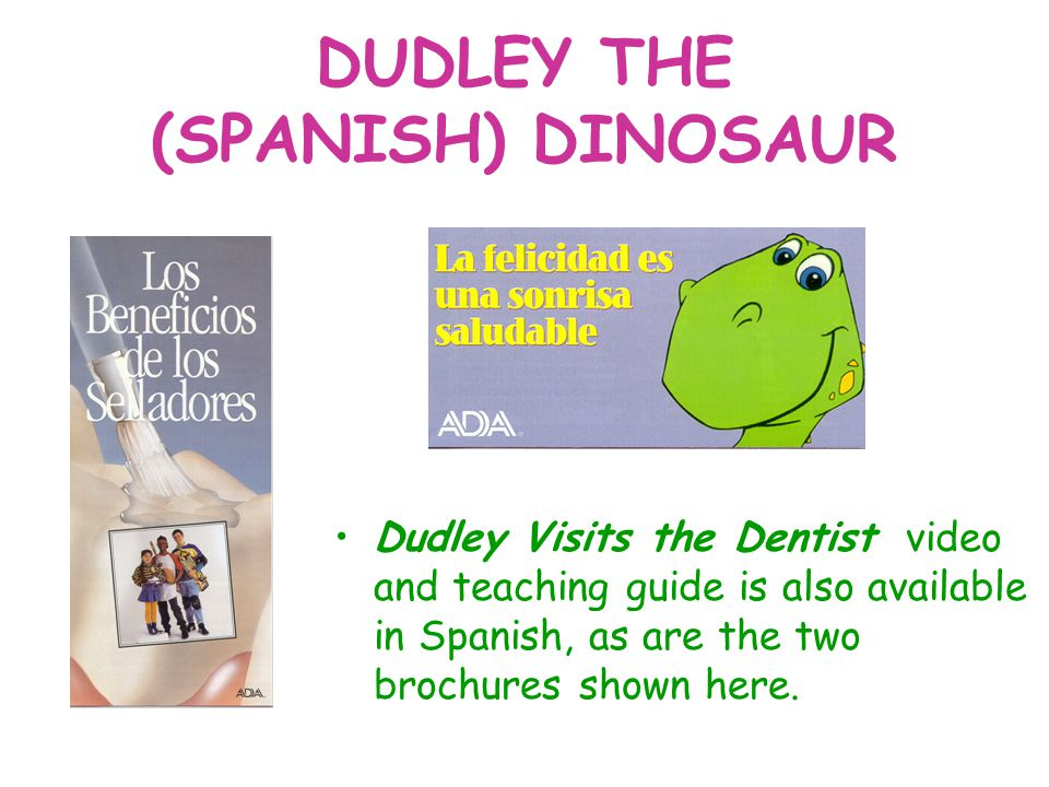 DUDLEY THE (SPANISH) DINOSAUR