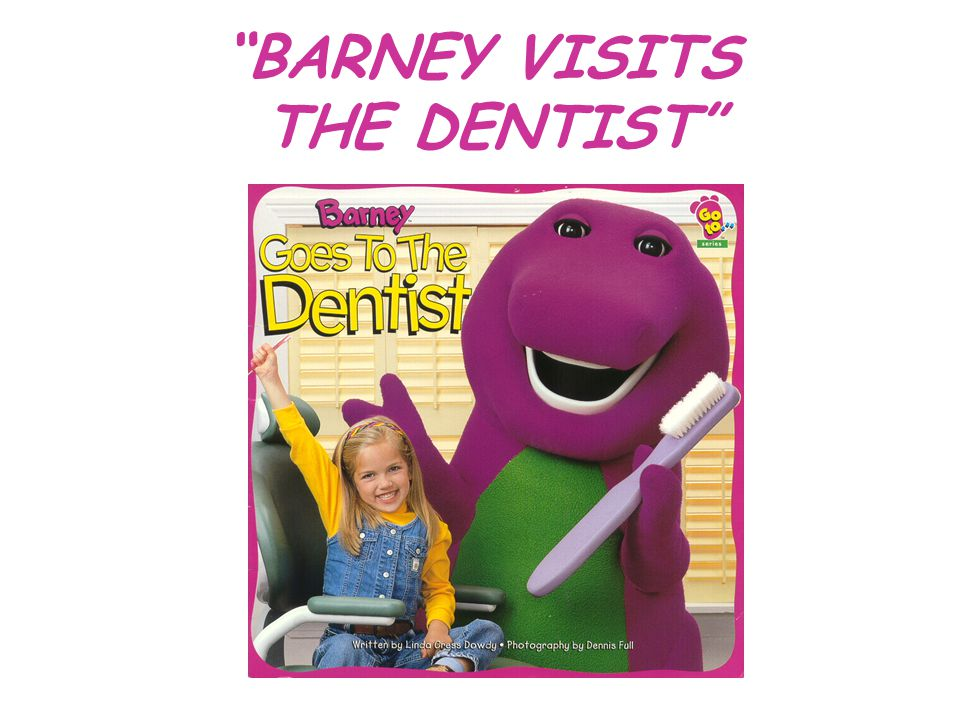 BARNEY VISITS THE DENTIST