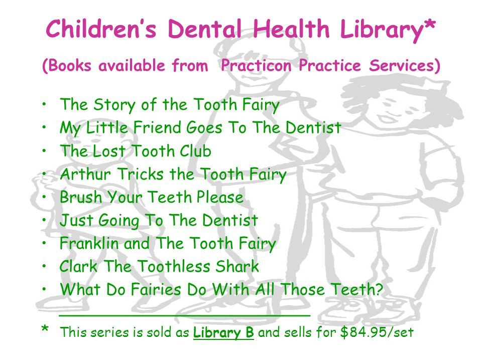 Children's Dental Health Library