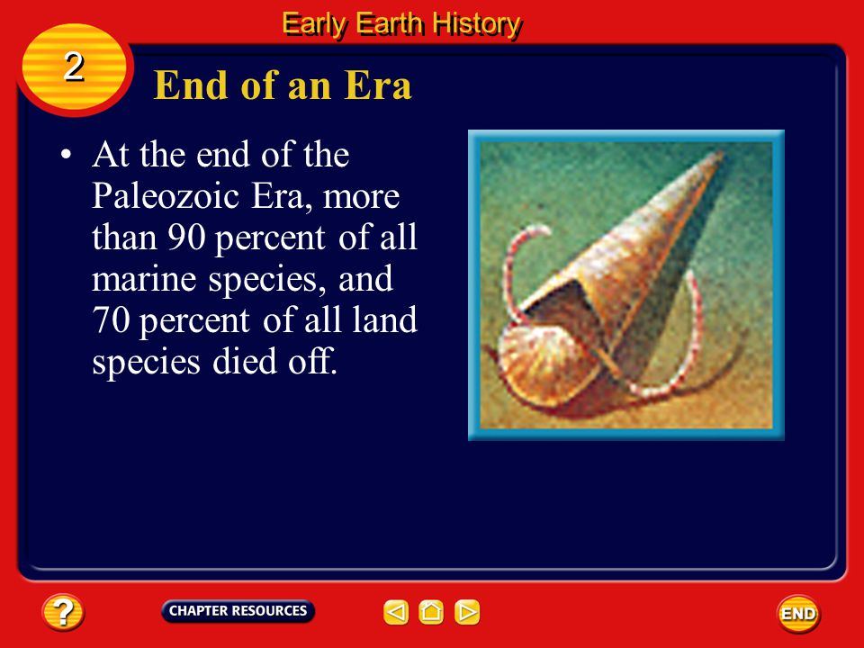 Early Earth History 2. End of an Era.