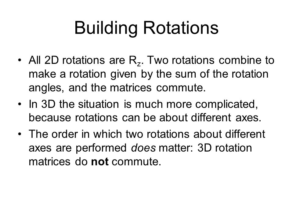 Building Rotations