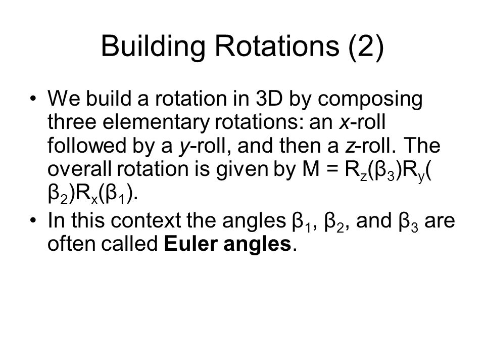 Building Rotations (2)