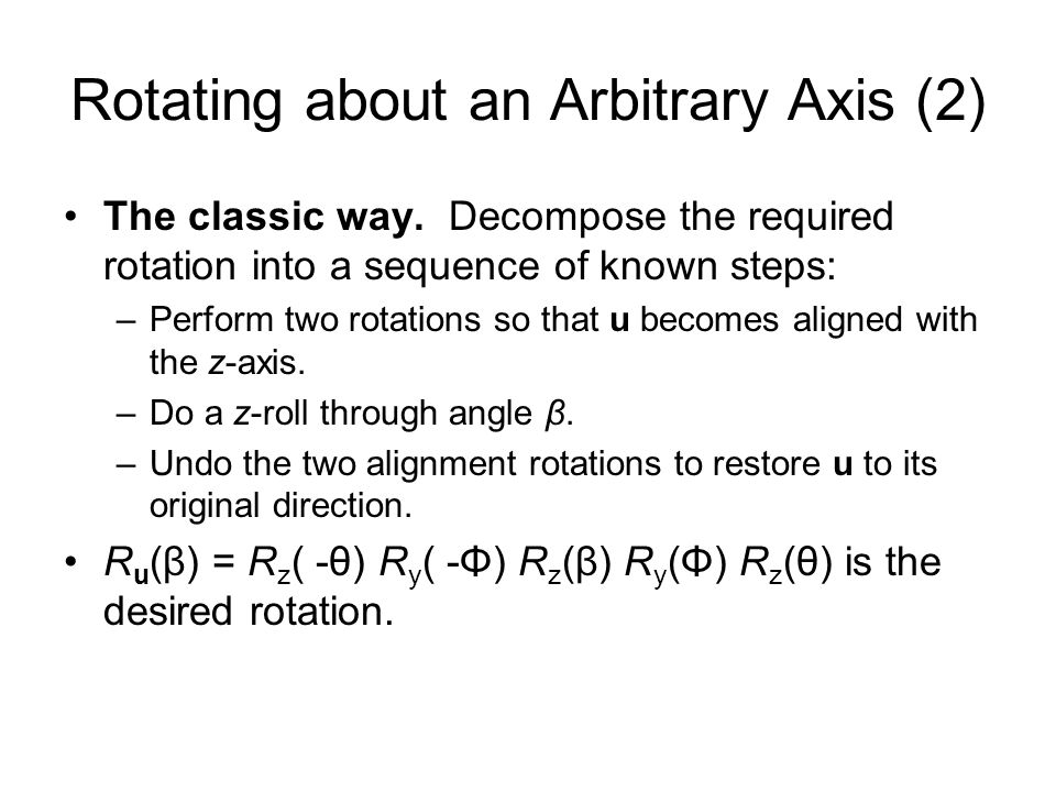 Rotating about an Arbitrary Axis (2)