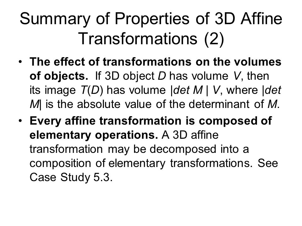Summary of Properties of 3D Affine Transformations (2)