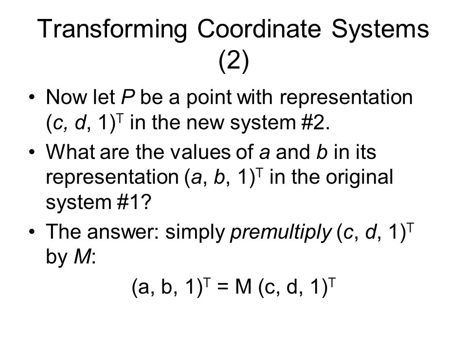Transforming Coordinate Systems (2)