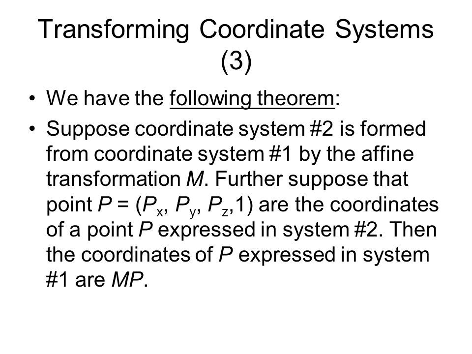 Transforming Coordinate Systems (3)