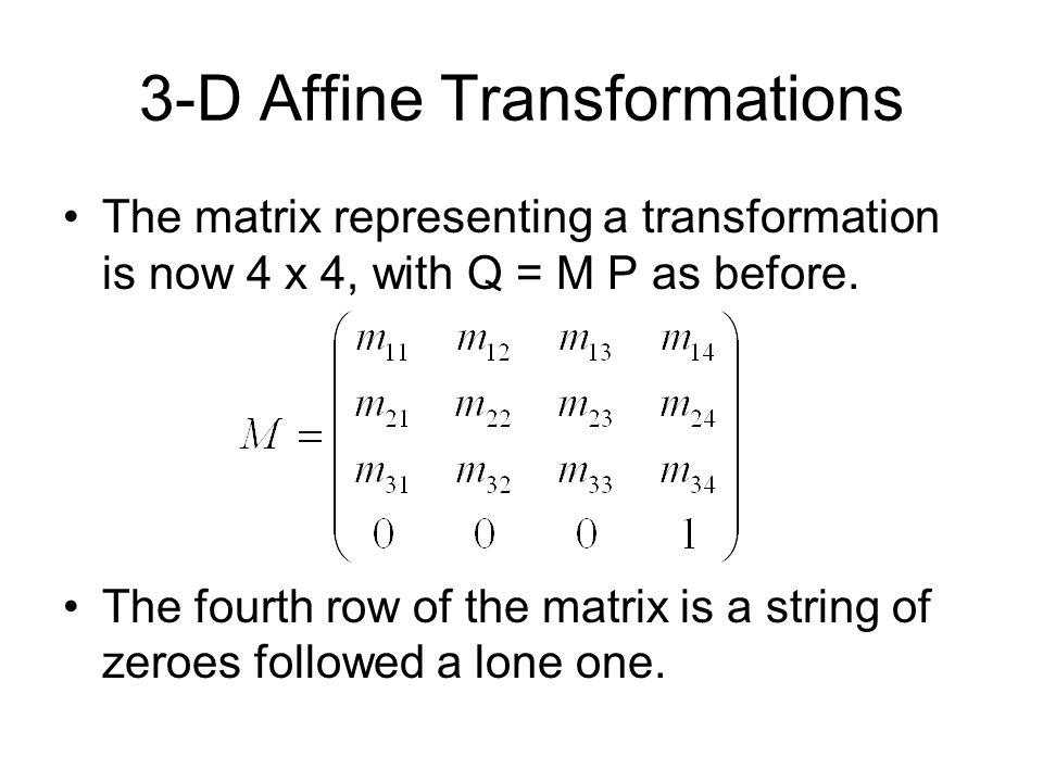 3-D Affine Transformations