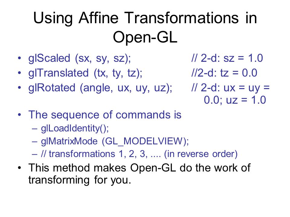 Using Affine Transformations in Open-GL