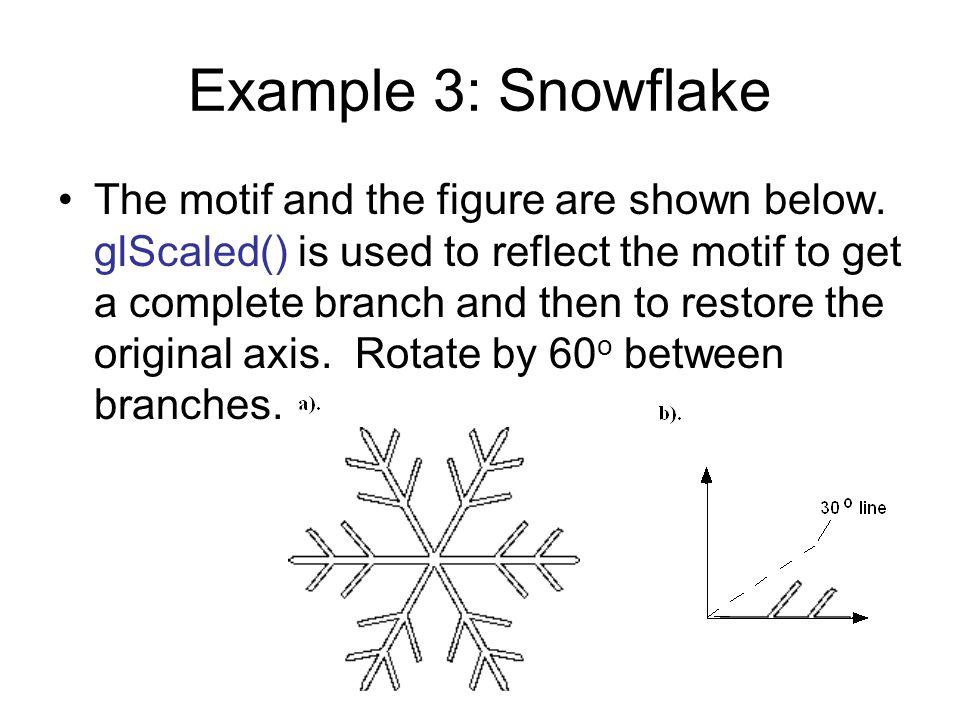 Example 3: Snowflake