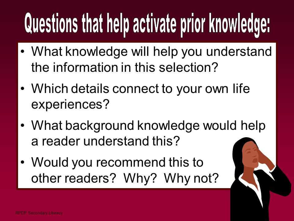 Questions that help activate prior knowledge: