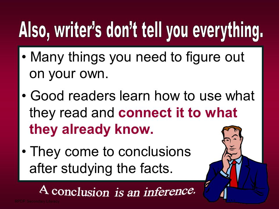 Also, writer's don't tell you everything.