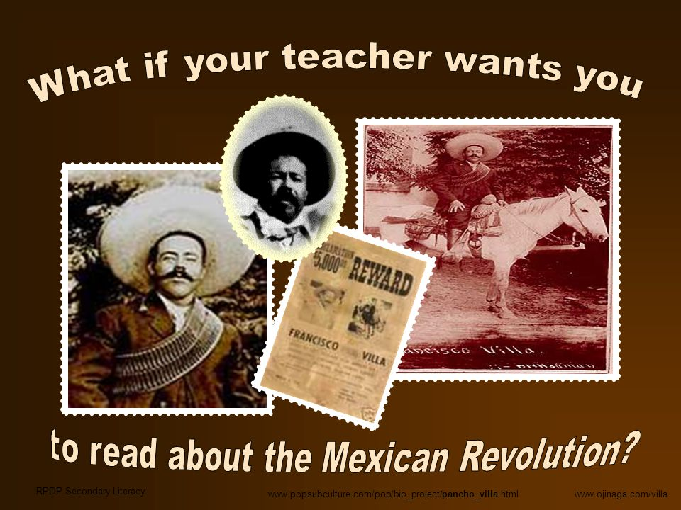What if your teacher wants you to read about the Mexican Revolution