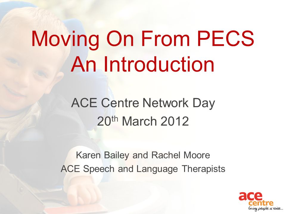 Moving On From Pecs An Introduction Ppt Video Online Download