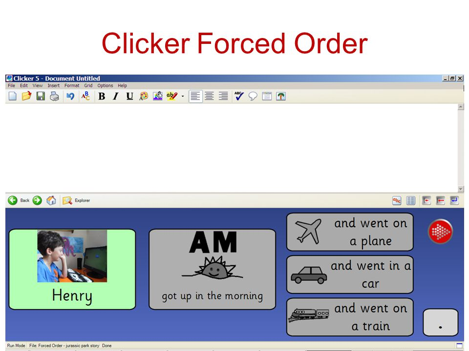 Clicker Forced Order Forced order –