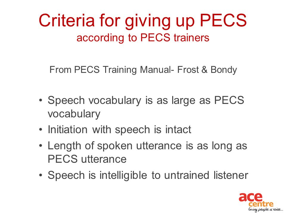 Criteria for giving up PECS according to PECS trainers