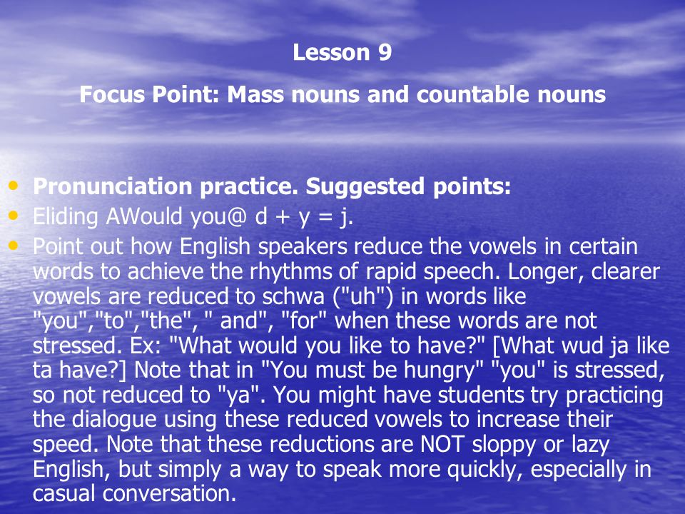 Lesson 9 Focus Point: Mass nouns and countable nouns
