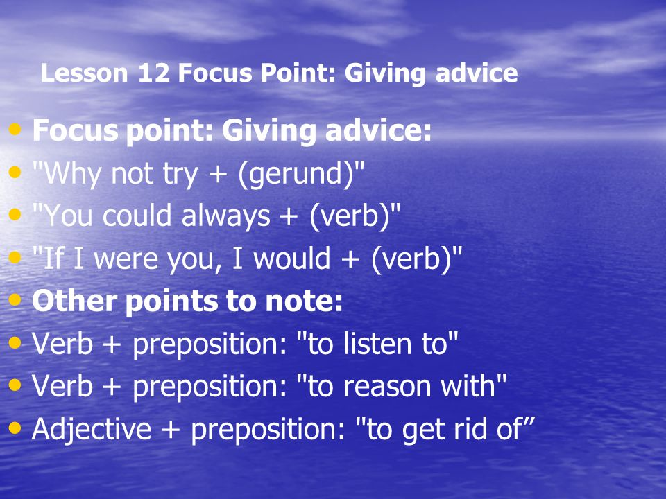 Lesson 12 Focus Point: Giving advice