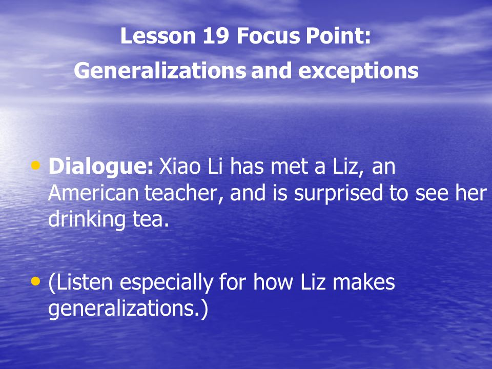 Lesson 19 Focus Point: Generalizations and exceptions