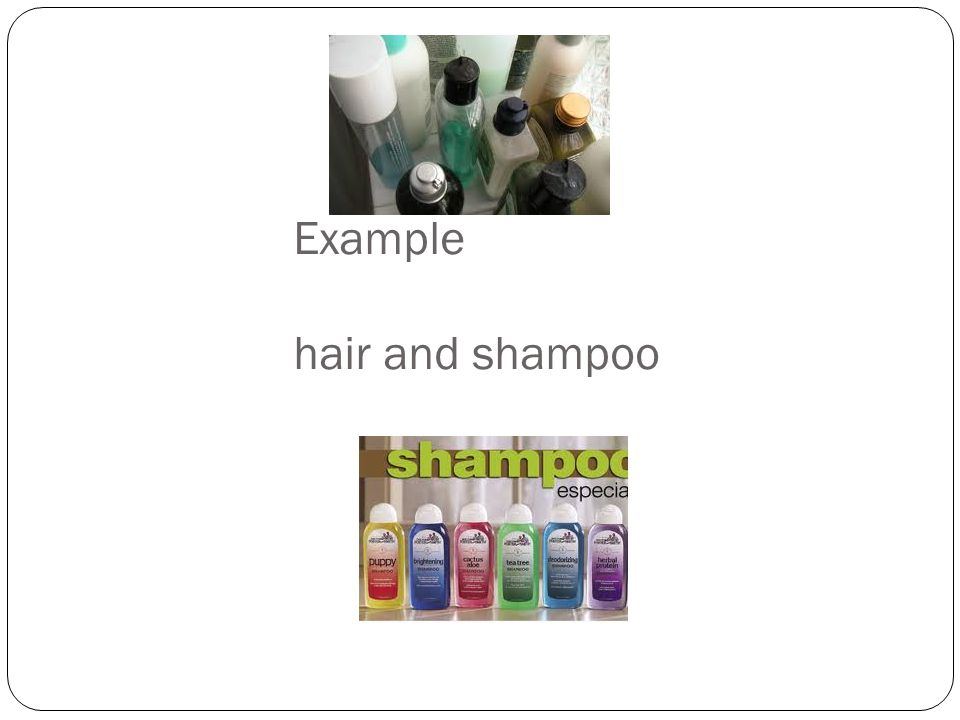 Example hair and shampoo