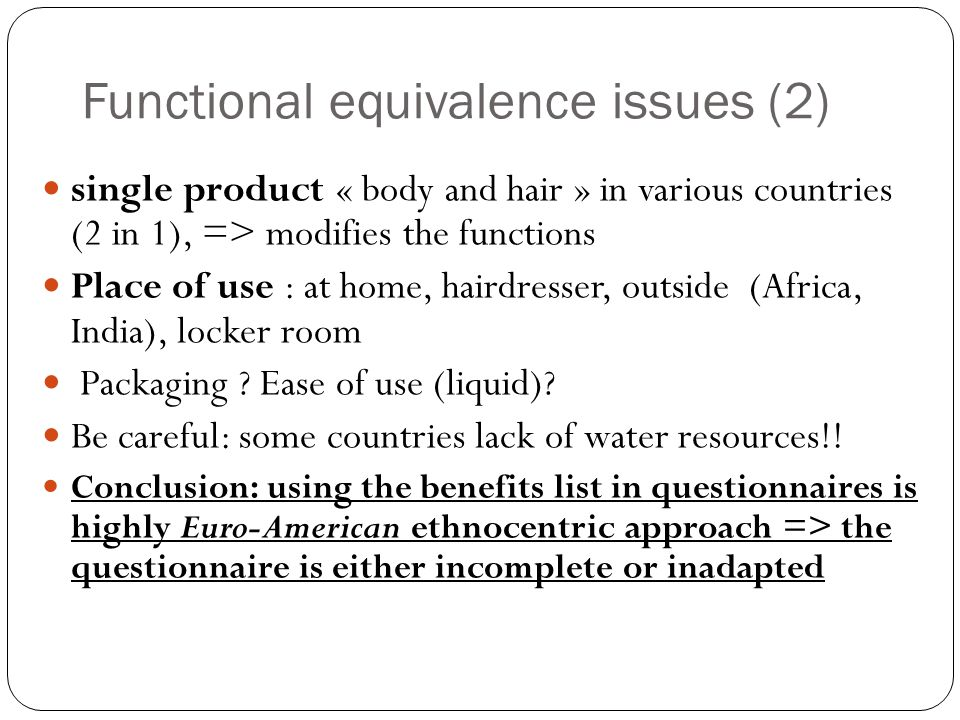 Functional equivalence issues (2)