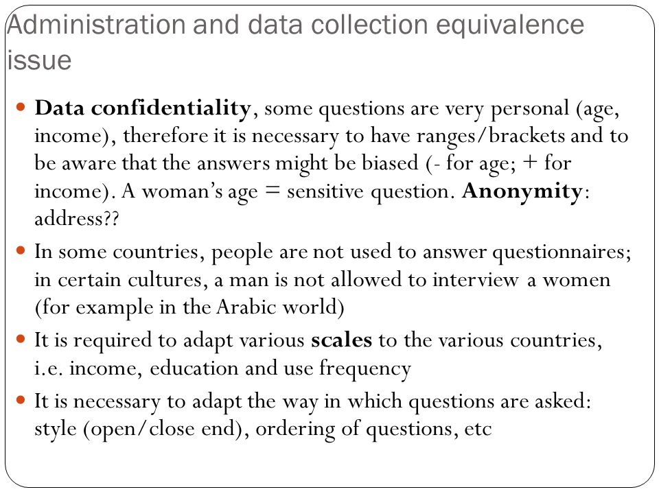 Administration and data collection equivalence issue