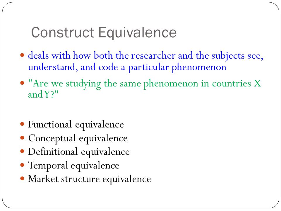Construct Equivalence