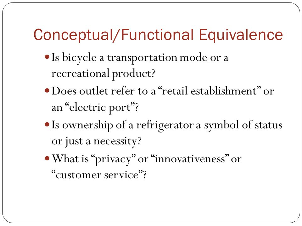 Conceptual/Functional Equivalence