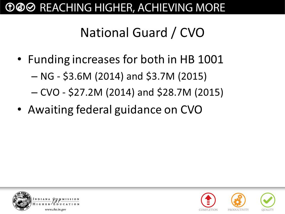 National Guard / CVO Funding increases for both in HB 1001