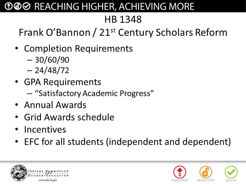 HB 1348 Frank O'Bannon / 21st Century Scholars Reform