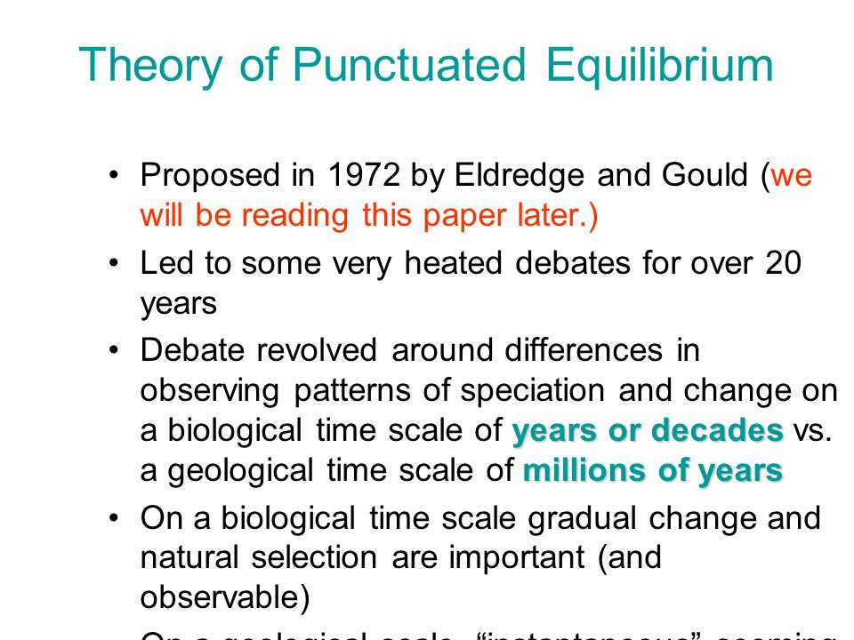 Theory of Punctuated Equilibrium