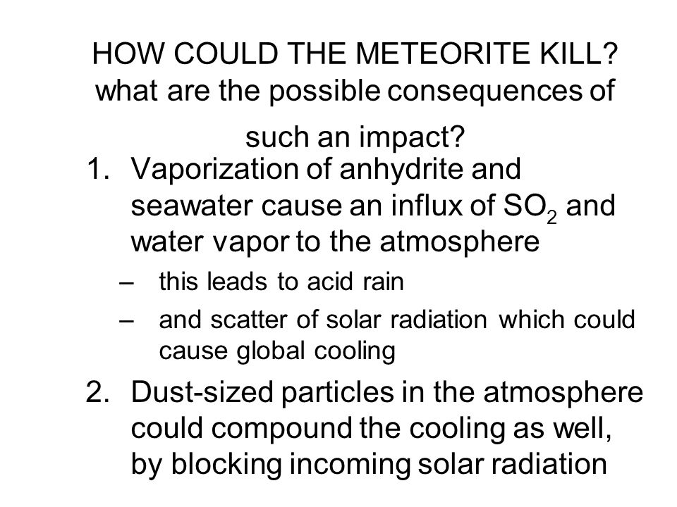 HOW COULD THE METEORITE KILL