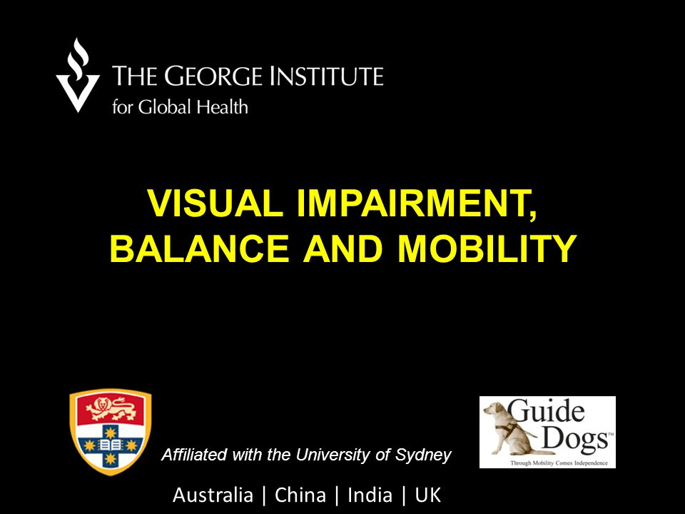 VISUAL IMPAIRMENT, BALANCE AND MOBILITY
