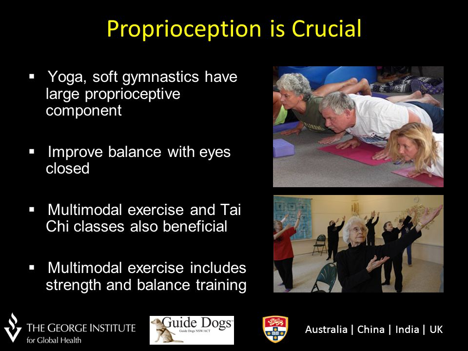 Proprioception is Crucial