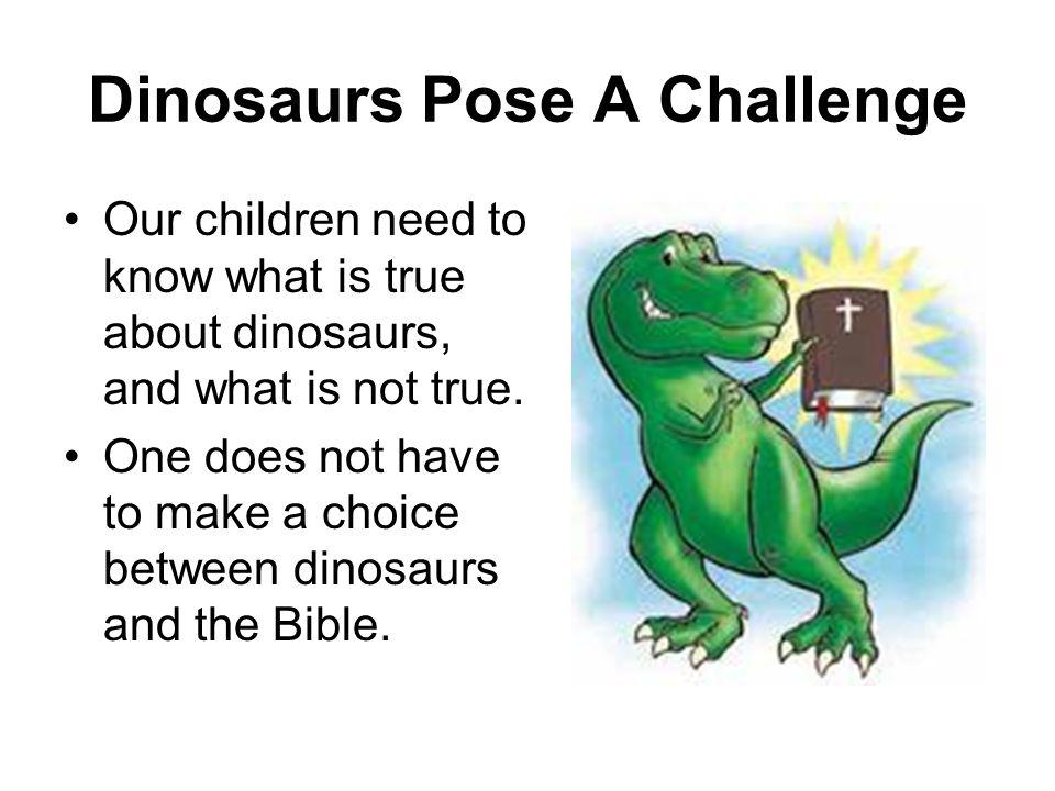 Dinosaurs Pose A Challenge