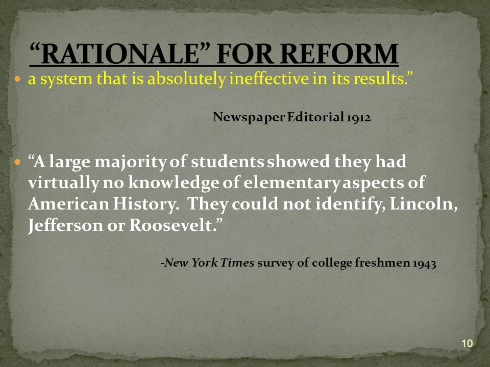 RATIONALE FOR REFORM