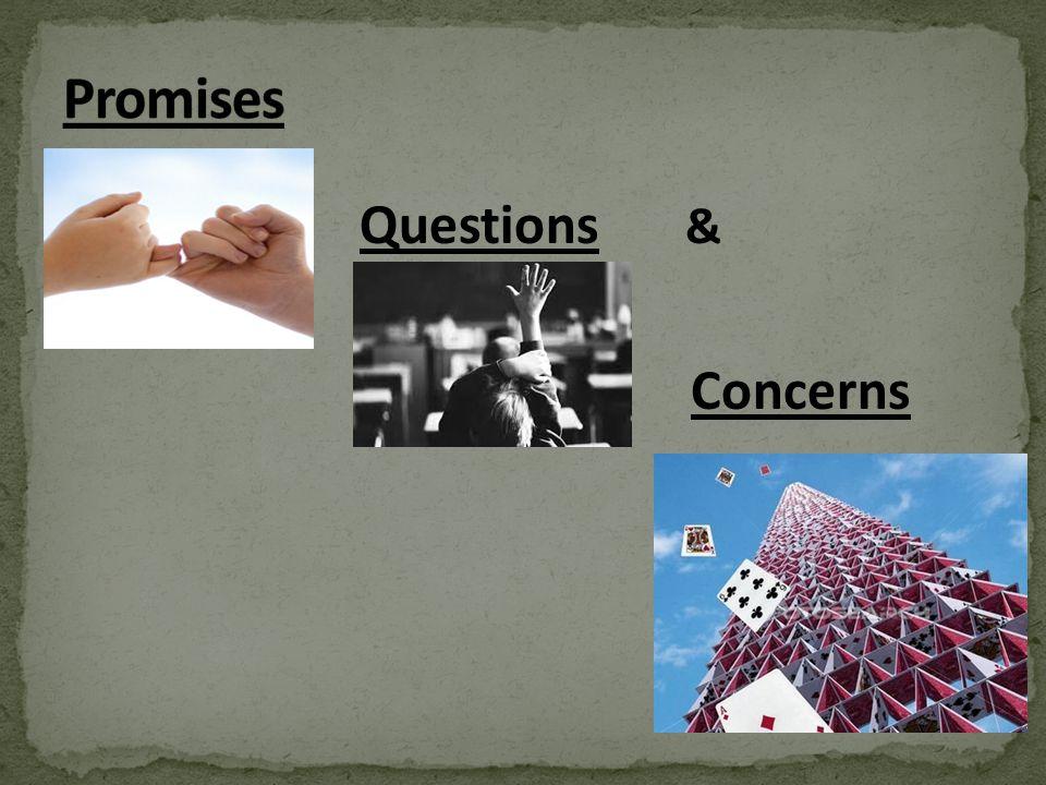 Promises Questions & Concerns