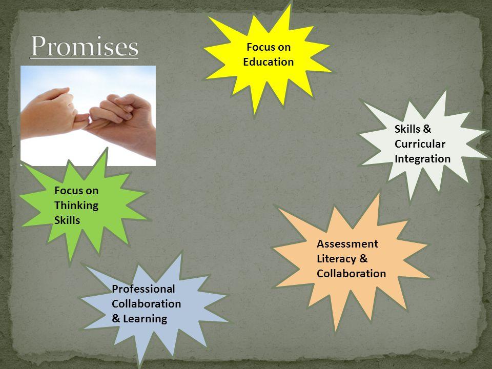 Promises Focus on Education Skills & Curricular Integration