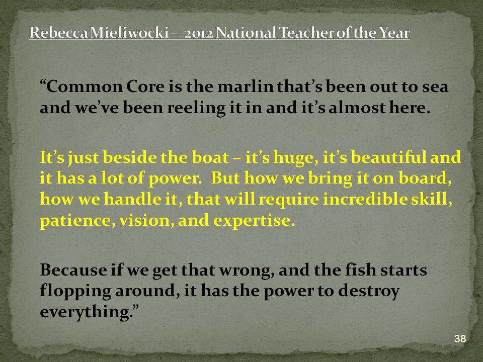 Rebecca Mieliwocki – 2012 National Teacher of the Year