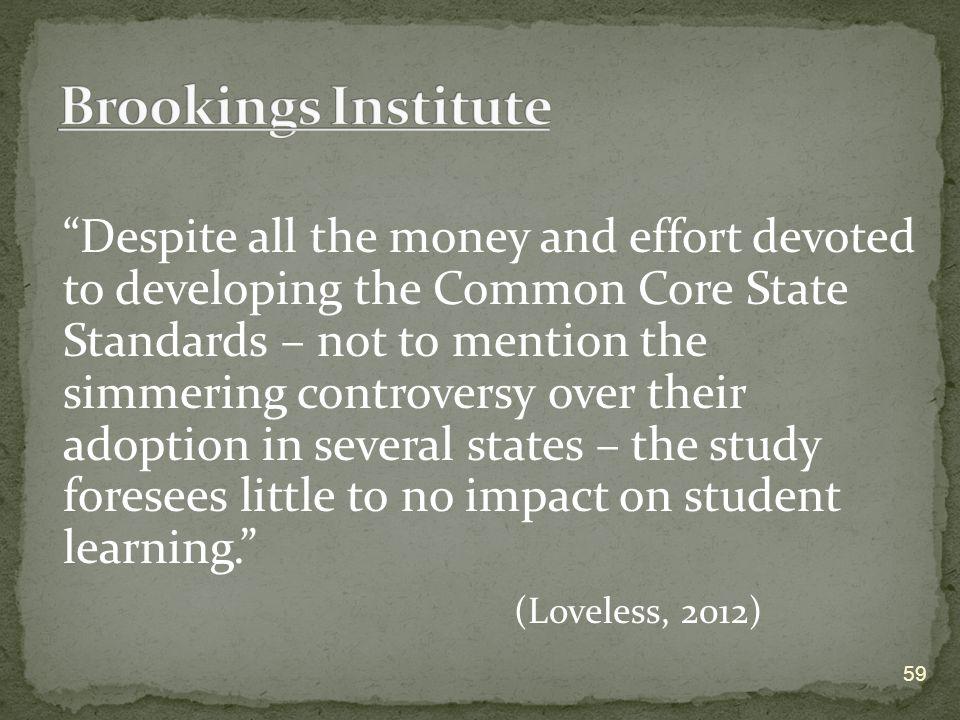 Brookings Institute (Loveless, 2012)