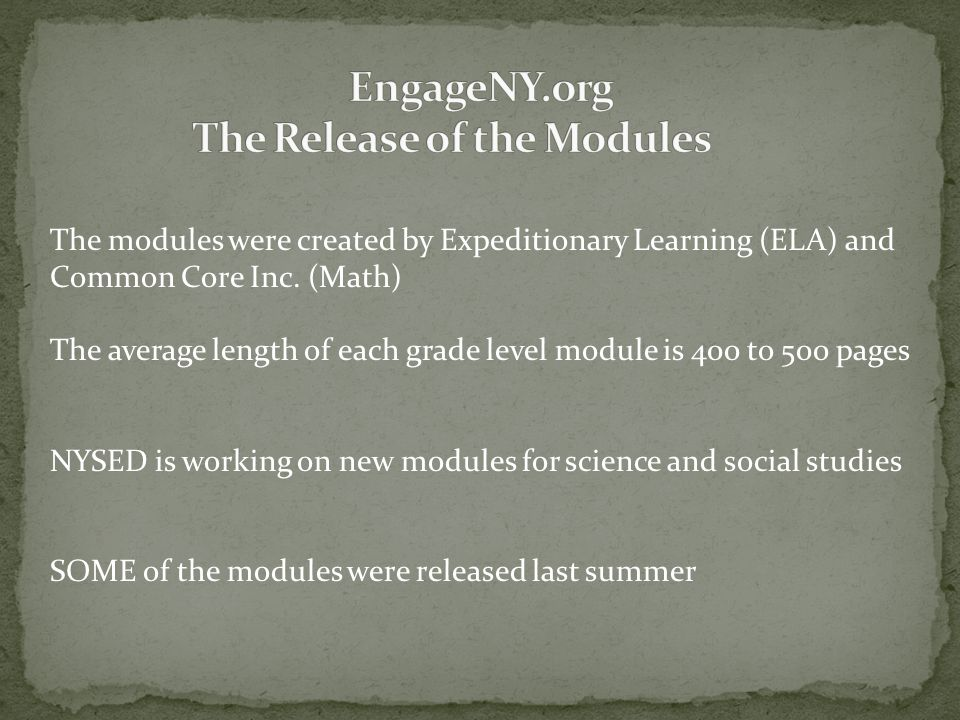 EngageNY.org The Release of the Modules