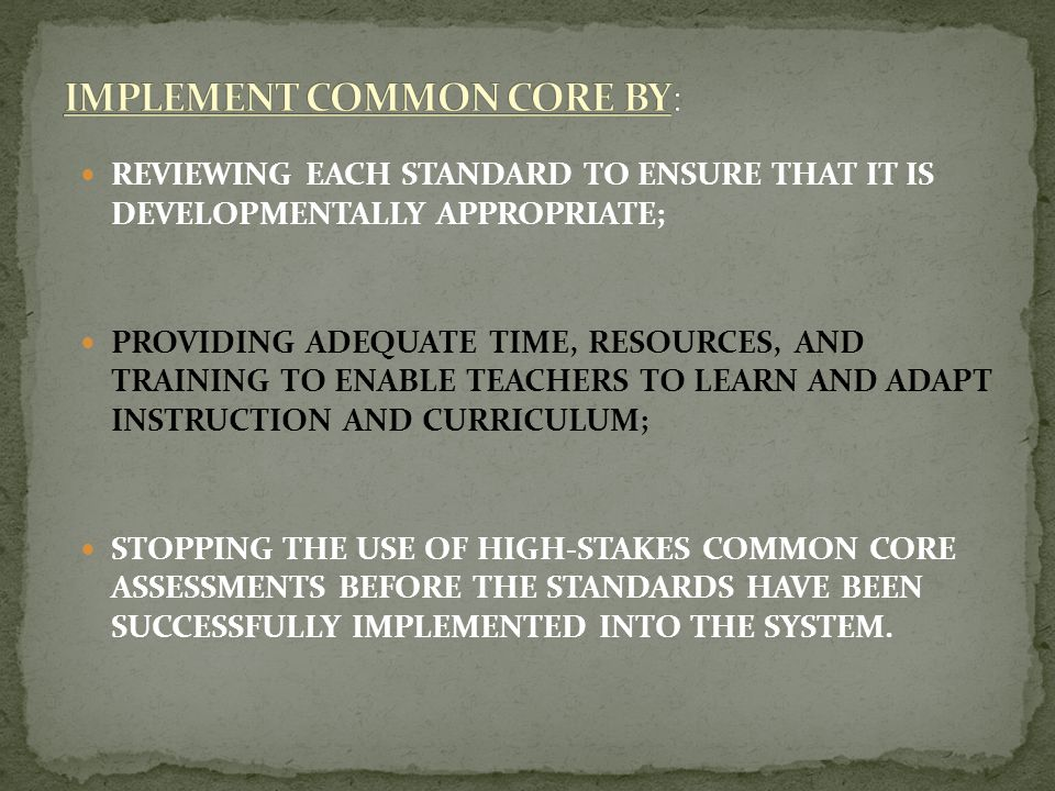 IMPLEMENT COMMON CORE BY: