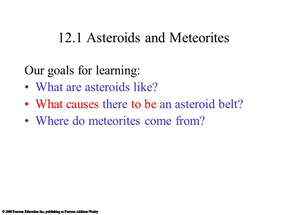 12.1 Asteroids and Meteorites