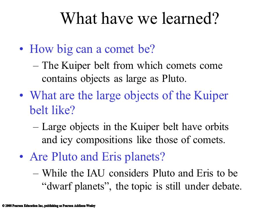 What have we learned How big can a comet be