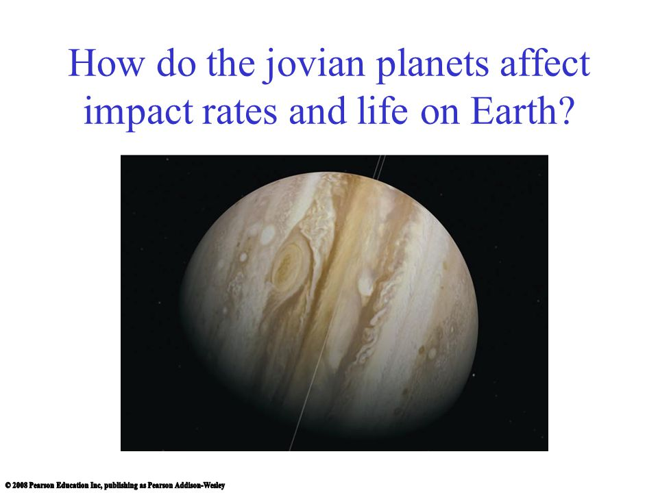 How do the jovian planets affect impact rates and life on Earth