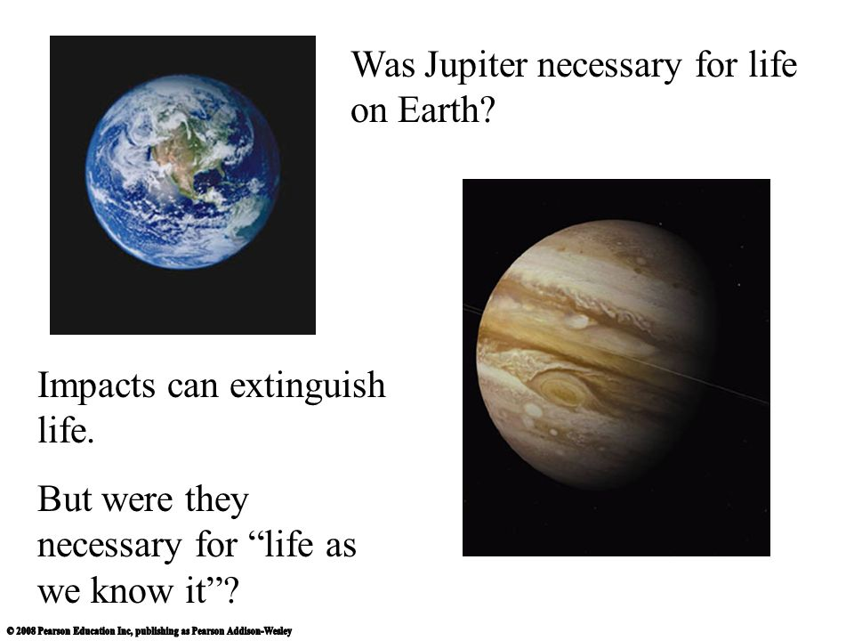 Was Jupiter necessary for life on Earth
