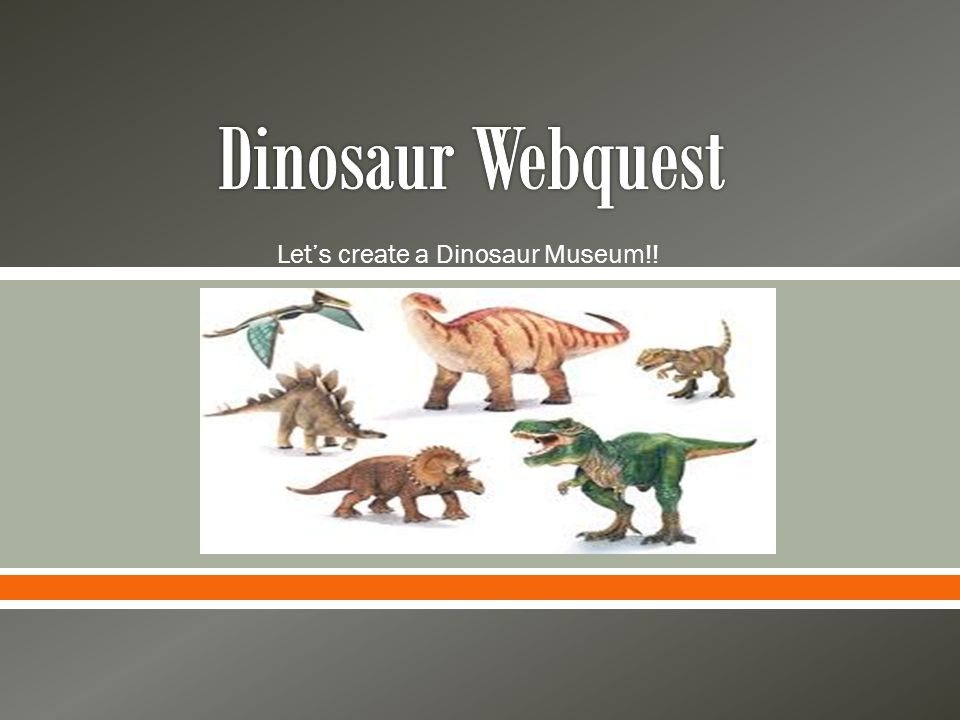 Let's create a Dinosaur Museum!!