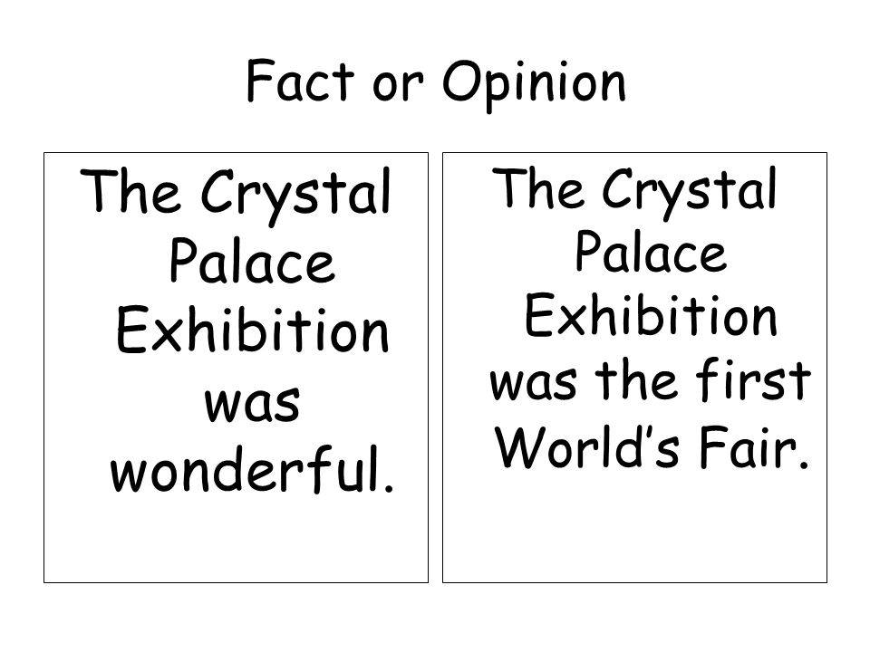 The Crystal Palace Exhibition was wonderful.