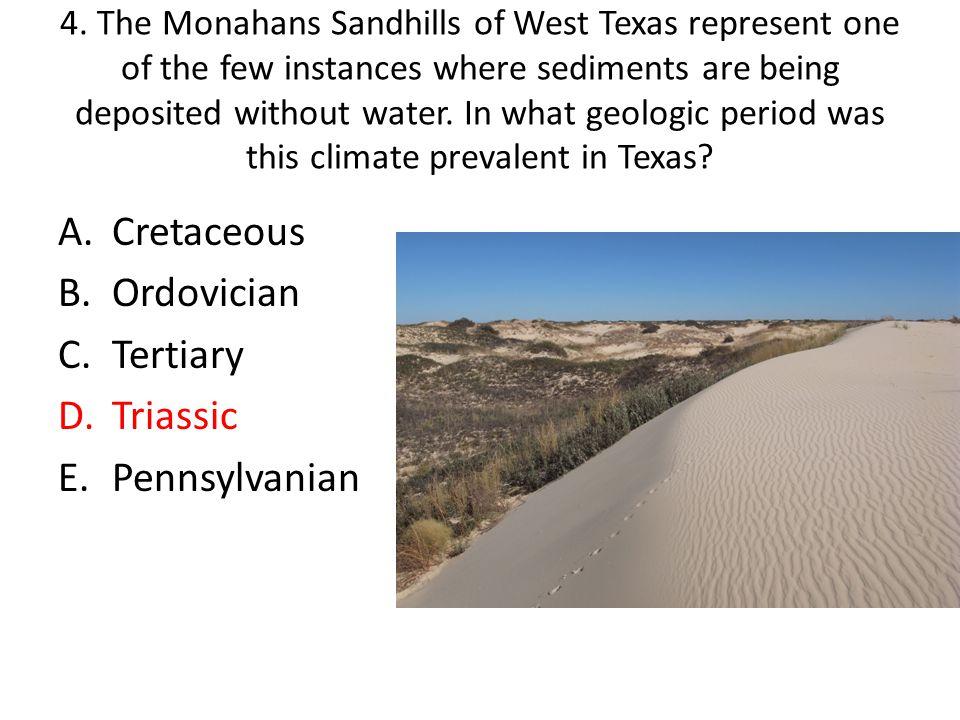 Cretaceous Ordovician Tertiary Triassic Pennsylvanian