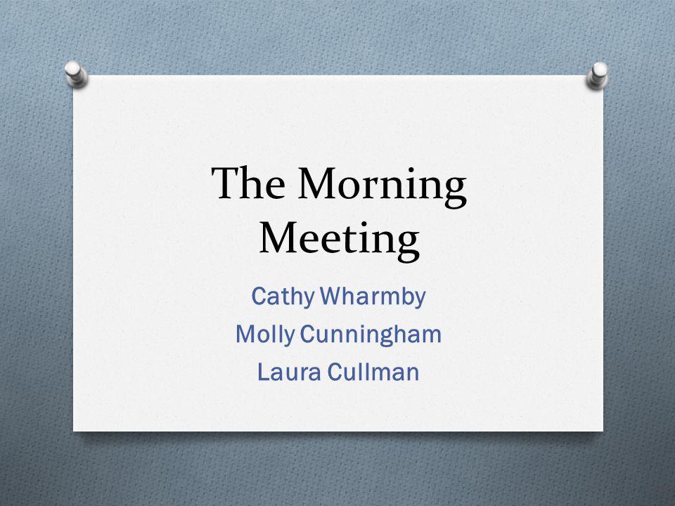 Cathy Wharmby Molly Cunningham Laura Cullman
