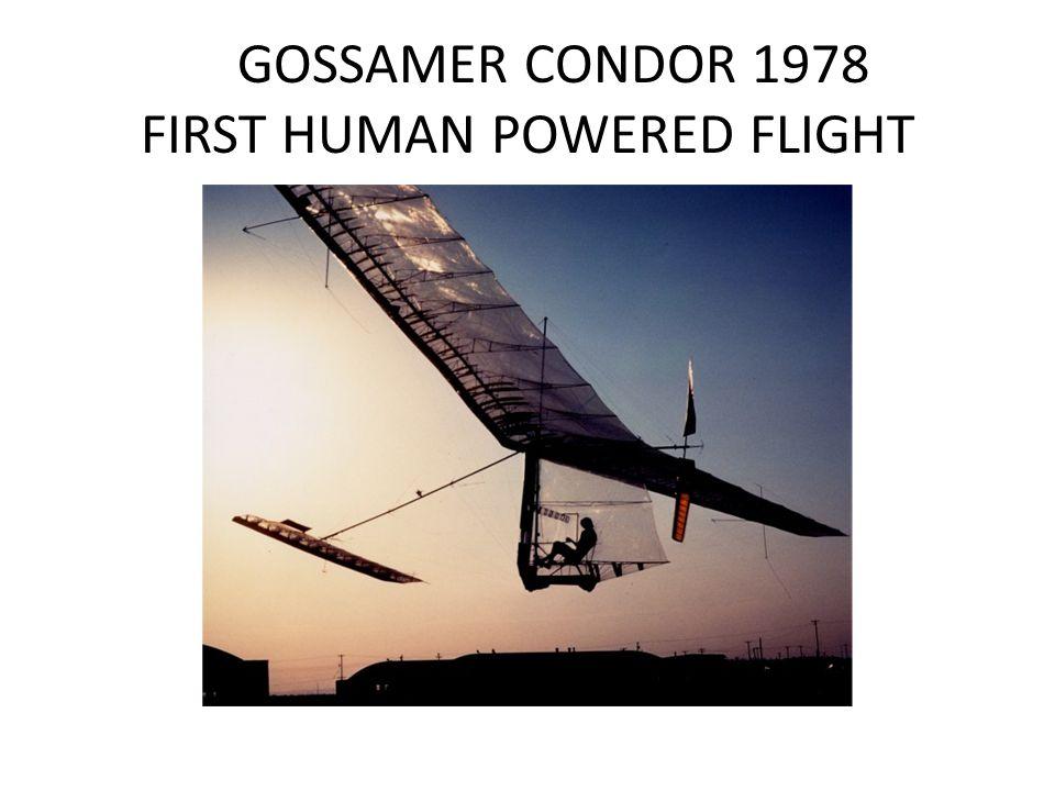 GOSSAMER CONDOR 1978 FIRST HUMAN POWERED FLIGHT